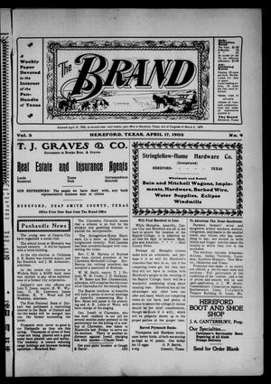 The Brand (Hereford, Tex.), Vol. 3, No. 9, Ed. 1 Friday, April 17, 1903