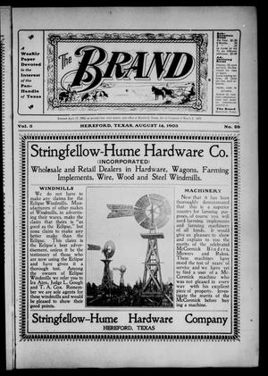 The Brand (Hereford, Tex.), Vol. 3, No. 26, Ed. 1 Friday, August 14, 1903