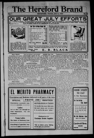 The Hereford Brand (Hereford, Tex.), Vol. 7, No. 21, Ed. 1 Friday, July 5, 1907