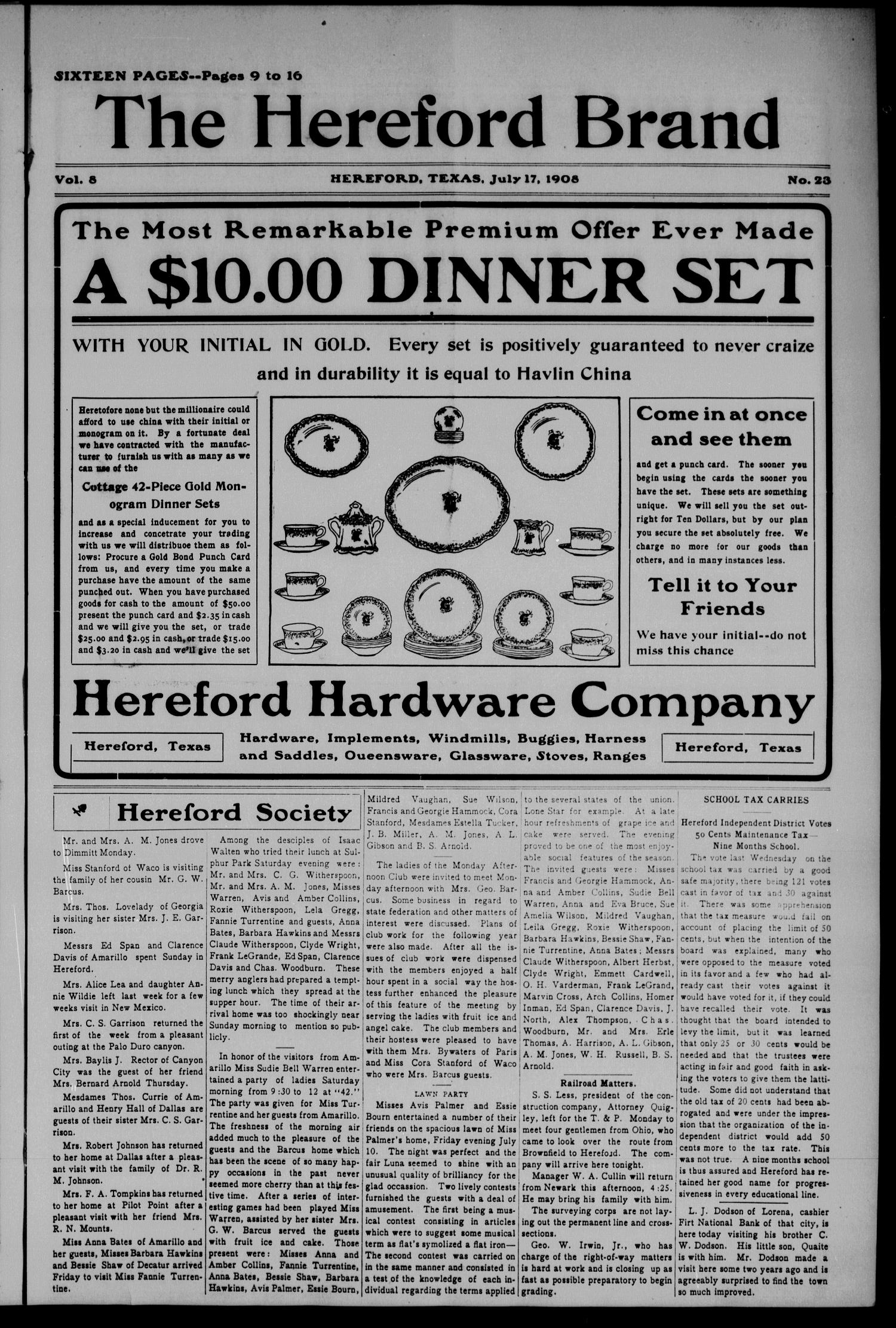 The Hereford Brand (Hereford, Tex.), Vol. 8, No. 23, Ed. 2 Friday, July 17, 1908                                                                                                      [Sequence #]: 1 of 8