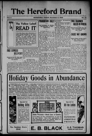 The Hereford Brand (Hereford, Tex.), Vol. 8, No. 44, Ed. 1 Friday, December 11, 1908