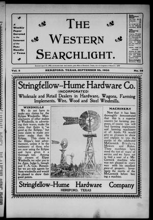 The Western Searchlight (Hereford, Tex.), Vol. 3, No. 32, Ed. 1 Saturday, September 26, 1903