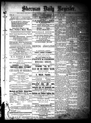 Sherman Daily Register (Sherman, Tex.), Vol. 2, No. 51, Ed. 1 Saturday, January 22, 1887