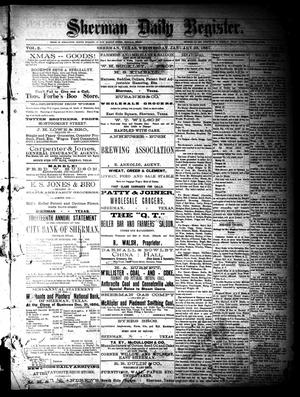 Primary view of object titled 'Sherman Daily Register (Sherman, Tex.), Vol. 2, No. 54, Ed. 1 Wednesday, January 26, 1887'.