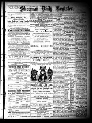 Sherman Daily Register (Sherman, Tex.), Vol. 2, No. 64, Ed. 1 Monday, February 7, 1887