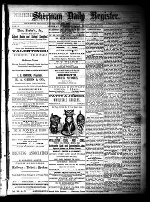 Primary view of object titled 'Sherman Daily Register (Sherman, Tex.), Vol. 2, No. 81, Ed. 1 Saturday, February 26, 1887'.