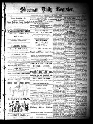 Primary view of object titled 'Sherman Daily Register (Sherman, Tex.), Vol. 2, No. 85, Ed. 1 Thursday, March 3, 1887'.