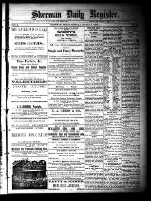 Primary view of object titled 'Sherman Daily Register (Sherman, Tex.), Vol. 2, No. 88, Ed. 1 Monday, March 7, 1887'.