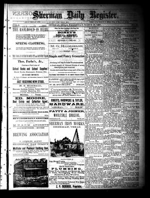 Primary view of object titled 'Sherman Daily Register (Sherman, Tex.), Vol. 2, No. 96, Ed. 1 Wednesday, March 16, 1887'.