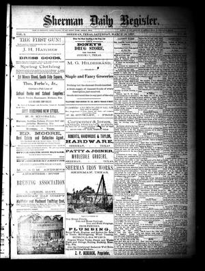 Primary view of object titled 'Sherman Daily Register (Sherman, Tex.), Vol. 2, No. 99, Ed. 1 Saturday, March 19, 1887'.