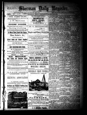 Primary view of object titled 'Sherman Daily Register (Sherman, Tex.), Vol. 2, No. 102, Ed. 1 Wednesday, March 23, 1887'.