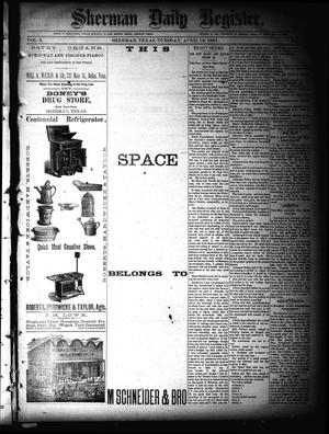 Primary view of object titled 'Sherman Daily Register (Sherman, Tex.), Vol. 2, No. 125, Ed. 1 Tuesday, April 19, 1887'.