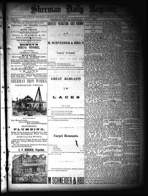 Primary view of object titled 'Sherman Daily Register (Sherman, Tex.), Vol. 2, No. 141, Ed. 1 Saturday, May 7, 1887'.