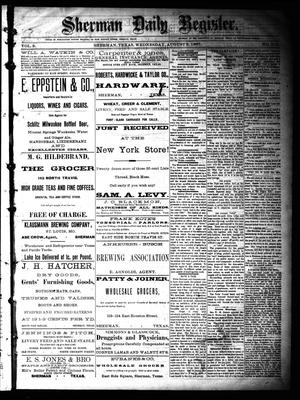 Primary view of object titled 'Sherman Daily Register (Sherman, Tex.), Vol. 2, No. 216, Ed. 1 Wednesday, August 3, 1887'.