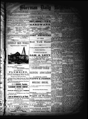 Primary view of object titled 'Sherman Daily Register (Sherman, Tex.), Vol. 2, No. 230, Ed. 1 Friday, August 19, 1887'.