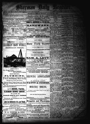Sherman Daily Register (Sherman, Tex.), Vol. 2, No. 236, Ed. 1 Friday, August 26, 1887