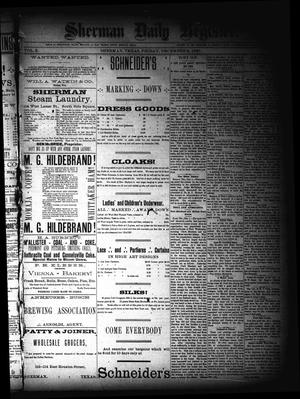 Primary view of object titled 'Sherman Daily Register (Sherman, Tex.), Vol. 3, No. 7, Ed. 1 Friday, December 2, 1887'.