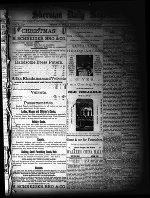 Primary view of object titled 'Sherman Daily Register (Sherman, Tex.), Vol. 3, No. 15, Ed. 1 Monday, December 12, 1887'.