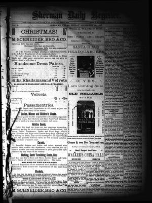 Primary view of object titled 'Sherman Daily Register (Sherman, Tex.), Vol. 3, No. 19, Ed. 1 Friday, December 16, 1887'.