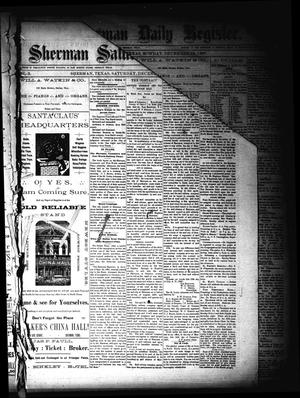 Primary view of object titled 'Sherman Daily Register (Sherman, Tex.), Vol. 3, No. 20, Ed. 1 Saturday, December 17, 1887'.