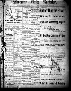 Sherman Daily Register (Sherman, Tex.), Vol. 15, No. 119, Ed. 1 Thursday, July 5, 1900