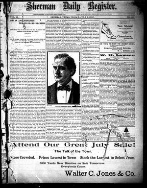 Sherman Daily Register (Sherman, Tex.), Vol. 15, No. 121, Ed. 1 Friday, July 6, 1900