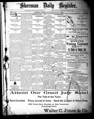Sherman Daily Register (Sherman, Tex.), Vol. 15, No. 123, Ed. 1 Saturday, July 7, 1900