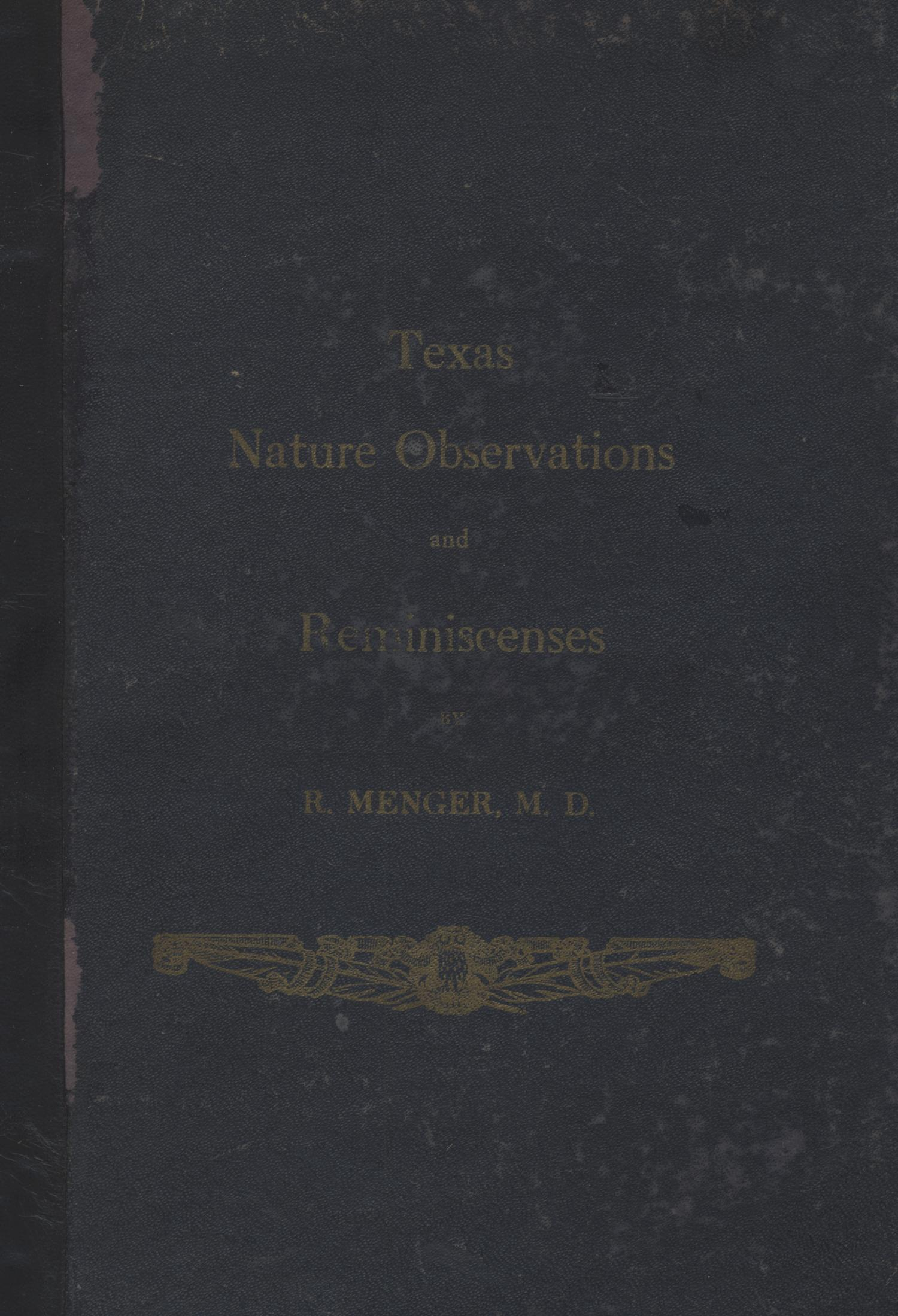 Texas Nature Observations and Reminiscenses                                                                                                      Front Cover