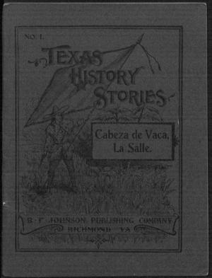 Primary view of object titled 'Texas History Stories: Cabeza de Vaca and La Salle.'.