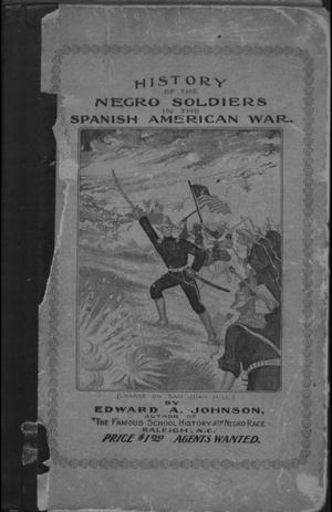 Primary view of object titled 'History of Negro Soldiers in the Spanish-American War, and Other Items of Interest.'.