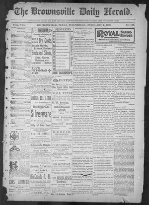 Primary view of object titled 'The Brownsville Daily Herald. (Brownsville, Tex.), Vol. 8, No. 186, Ed. 1, Wednesday, February 7, 1900'.