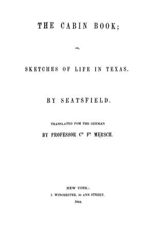 Primary view of object titled 'The Cabin Book; or, Sketches of Life in Texas.'.