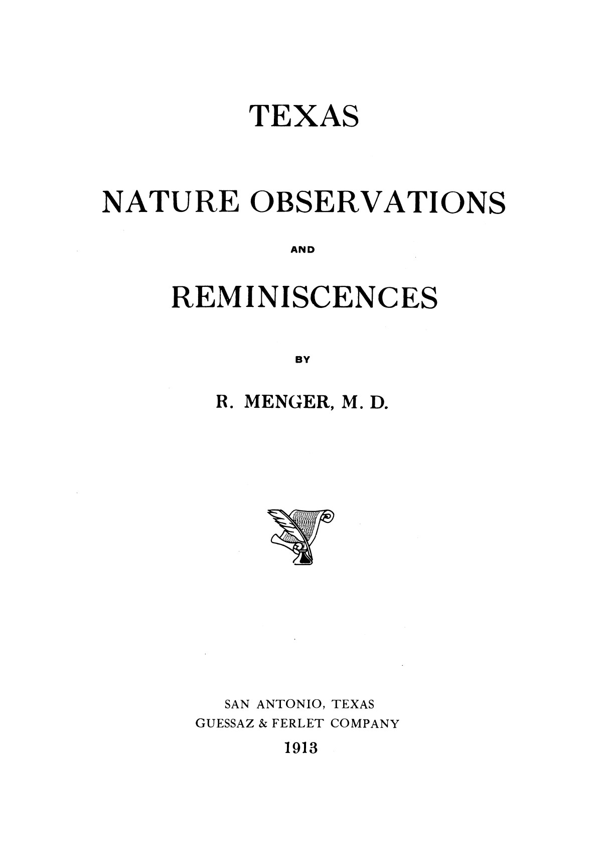 Texas Nature Observations and Reminiscences                                                                                                      [Sequence #]: 1 of 322
