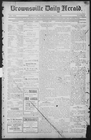 Primary view of object titled 'Brownsville Daily Herald (Brownsville, Tex.), Vol. NINE, No. 236, Ed. 1, Saturday, April 6, 1901'.