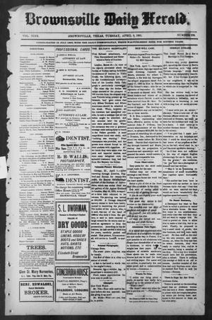 Primary view of object titled 'Brownsville Daily Herald (Brownsville, Tex.), Vol. NINE, No. 238, Ed. 1, Tuesday, April 9, 1901'.