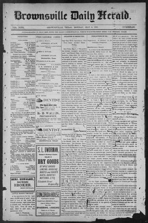 Primary view of object titled 'Brownsville Daily Herald (Brownsville, Tex.), Vol. NINE, No. 261, Ed. 1, Monday, May 6, 1901'.