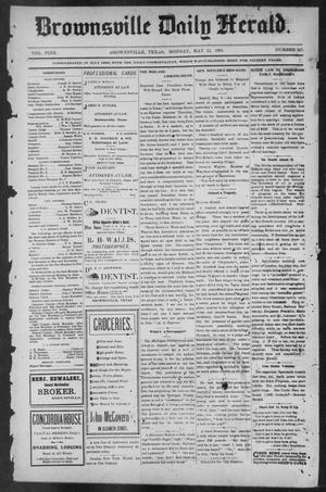 Primary view of object titled 'Brownsville Daily Herald (Brownsville, Tex.), Vol. NINE, No. 267, Ed. 1, Monday, May 13, 1901'.