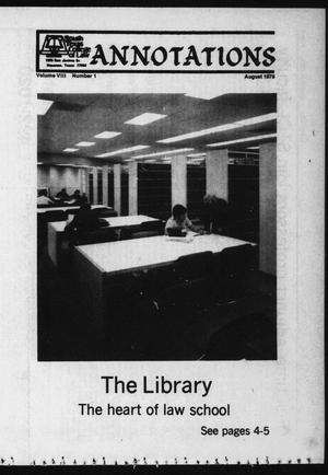 Primary view of object titled 'South Texas College of Law, Annotations (Houston, Tex.), Vol. 8, No. 1, August, 1979'.