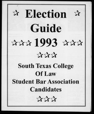 [South Texas College of Law Annotations (Houston, Tex.)] Election Guide, March, 1993