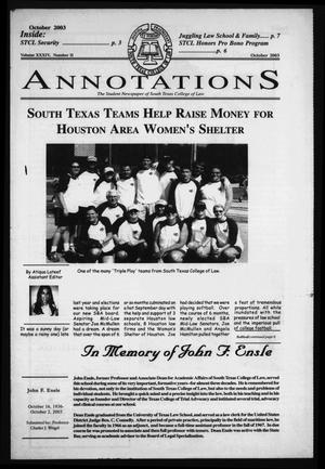 Primary view of object titled 'South Texas College of Law Annotations (Houston, Tex.), Vol. 34, No. 2, Ed. 1, October, 2003'.
