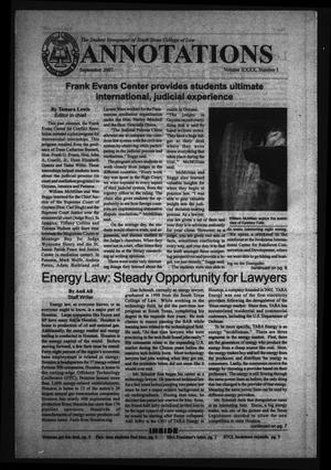 Primary view of object titled 'South Texas College of Law Annotations (Houston, Tex.), Vol. 40, No. 1, Ed. 1, September, 2007'.