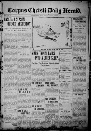 Primary view of object titled 'The Corpus Christi Daily Herald (Corpus Christi, Tex.), Vol. 3, No. 38, Ed. 1, Friday, April 22, 1910'.
