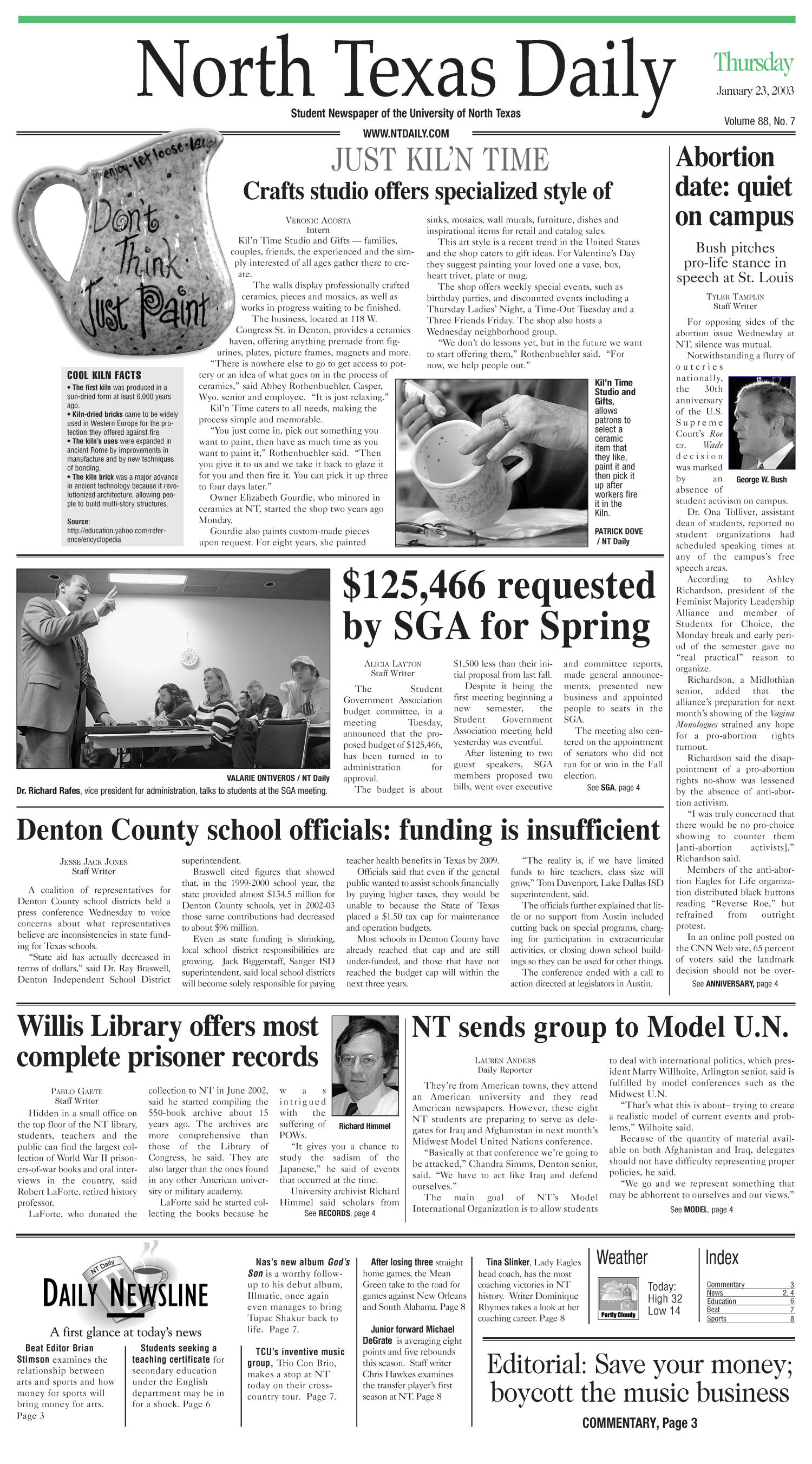 North Texas Daily (Denton, Tex.), Vol. 88, No. 7, Ed. 1 Thursday, January 23, 2003                                                                                                      [Sequence #]: 1 of 11