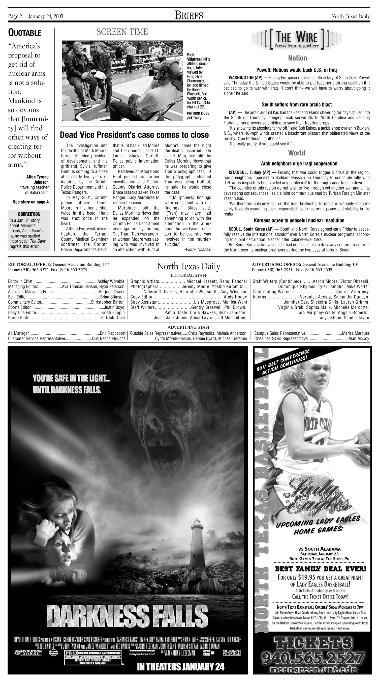 North Texas Daily (Denton, Tex.), Vol. 88, No. 8, Ed. 1 Friday, January 24, 2003                                                                                                      [Sequence #]: 2 of 6
