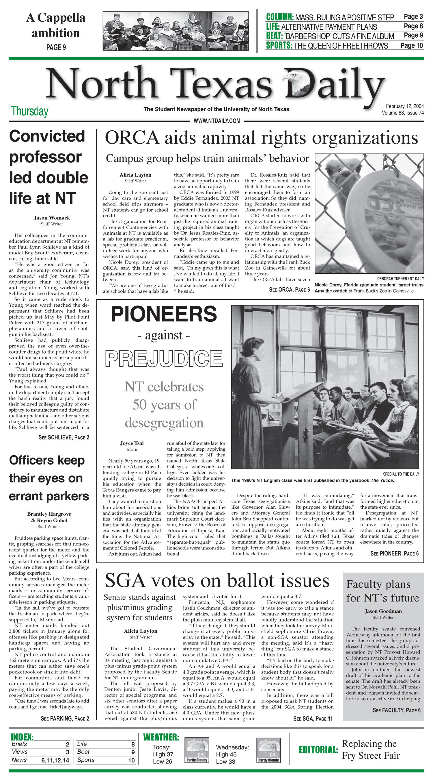 North Texas Daily (Denton, Tex.), Vol. 88, No. 74, Ed. 1 Thursday, February 12, 2004                                                                                                      [Sequence #]: 1 of 18