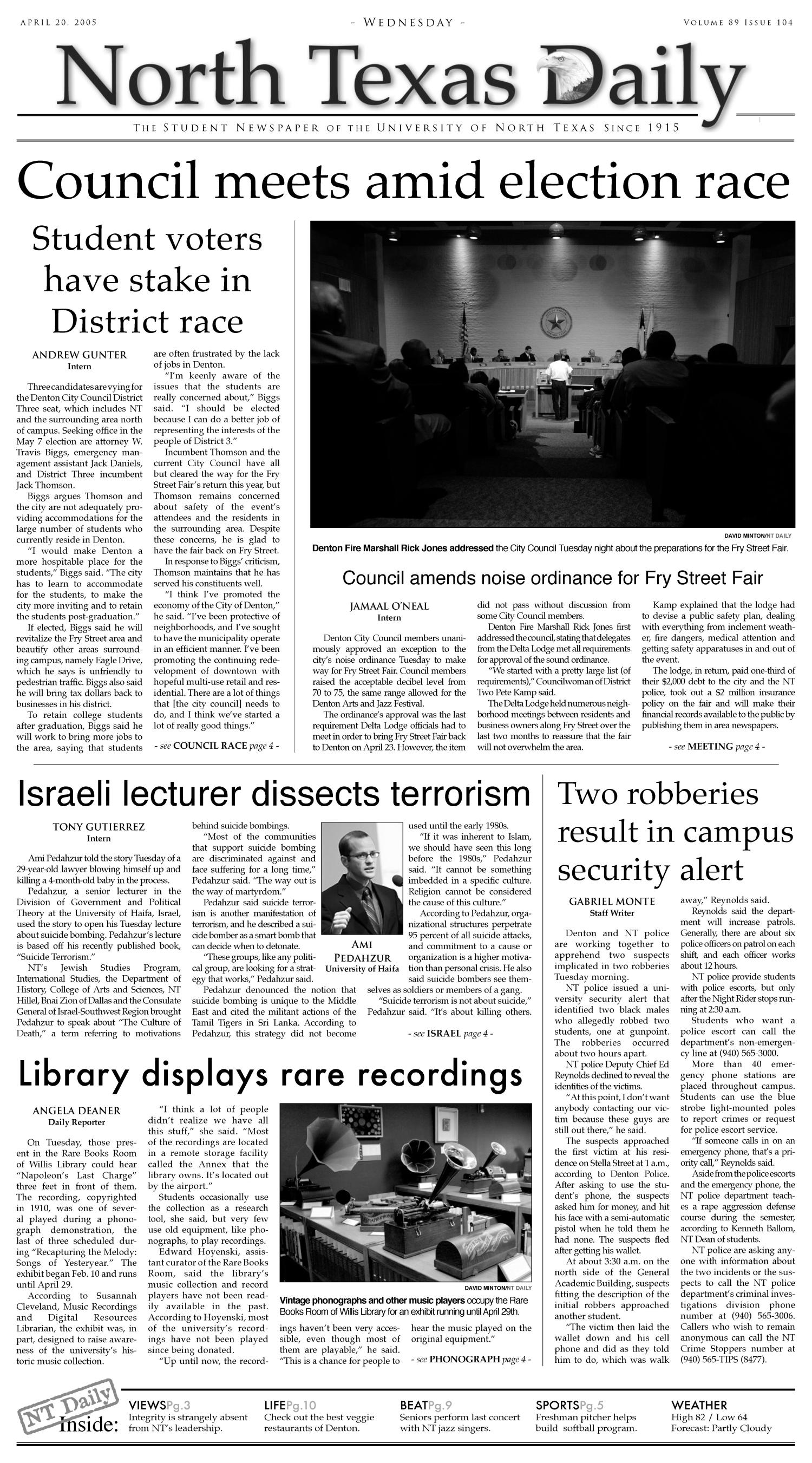North Texas Daily (Denton, Tex.), Vol. 89, No. 104, Ed. 1 Wednesday, April 20, 2005                                                                                                      [Sequence #]: 1 of 12