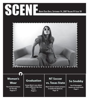 Scene: North Texas Daily (Denton, Tex.), Vol. 91, No. 10, Ed. 1 Friday, September 14, 2007