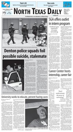 Primary view of object titled 'North Texas Daily (Denton, Tex.), Vol. 91, No. 13, Ed. 1 Tuesday, February 5, 2008'.