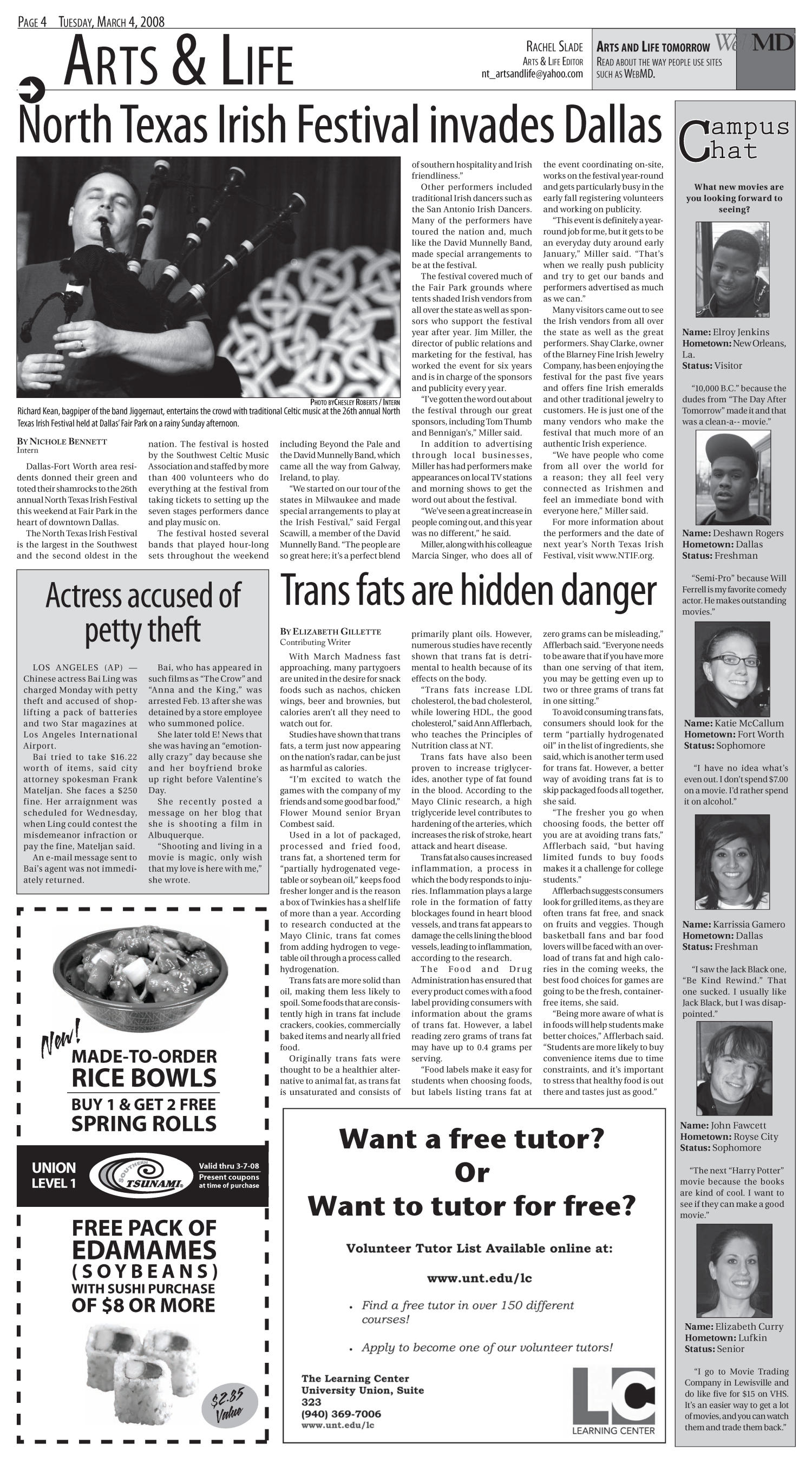 North Texas Daily (Denton, Tex.), Vol. 91, No. 29, Ed. 1 Tuesday, March 4, 2008                                                                                                      [Sequence #]: 4 of 12