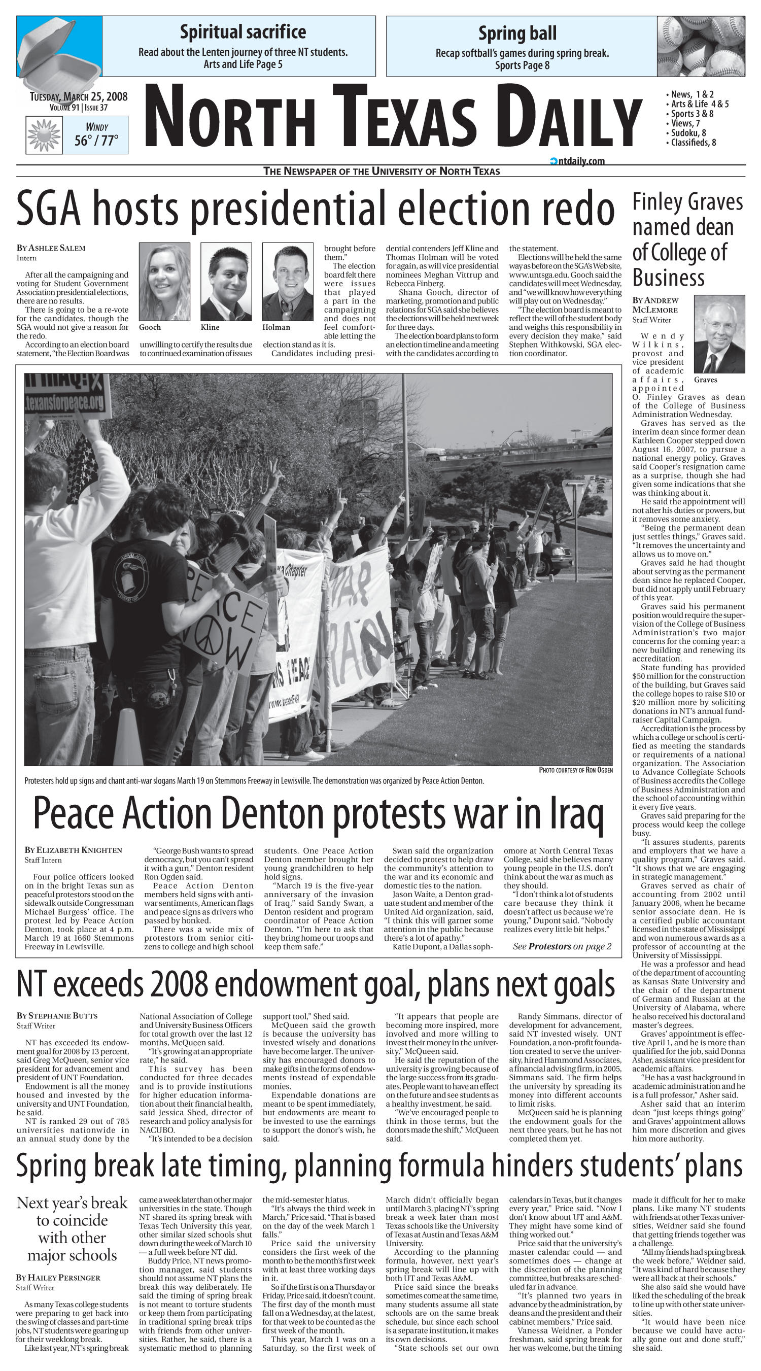North Texas Daily (Denton, Tex.), Vol. 91, No. 37, Ed. 1 Tuesday, March 25, 2008                                                                                                      [Sequence #]: 1 of 8
